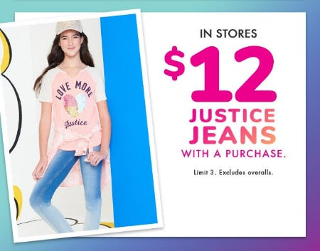 $12 Justice Jeans with Purchase from Justice