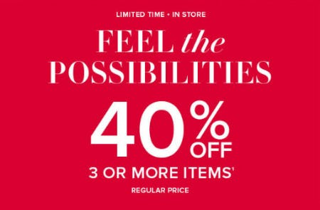 40% Off 3 or More Regular Price Items