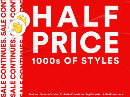 Half Price 1000s of Styles