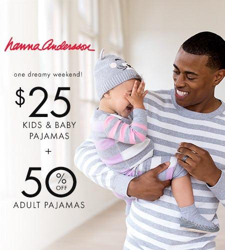 $25 Kids P'Js + 50% off Adult PJ's