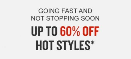 Up to 60% Off Hot Styles
