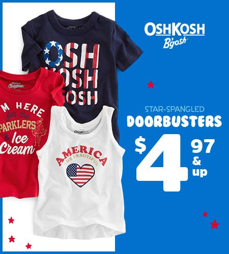 Star-Spangled Doorbusters $4.97 & Up* from Oshkosh B'gosh