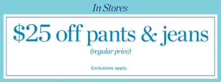 $25 Off Pants & Jeans from Talbots