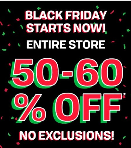 Black Friday: 50-60% Off Entire Store