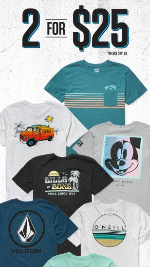 2 for $25 Tees from Tillys