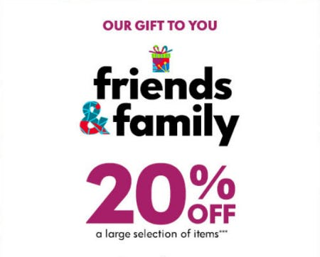 20% Off Friends & Family Event