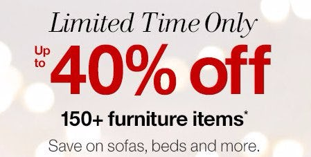 Up to 40% Off 150+ Furniture Items
