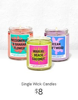 $8 Single Wick Candles from Bath & Body Works