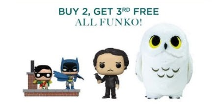 Buy 2, Get 3rd Free All FUNKO