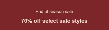 70% Off End of Season Sale