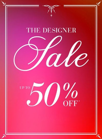 Up to 50% Off The Designer Sale