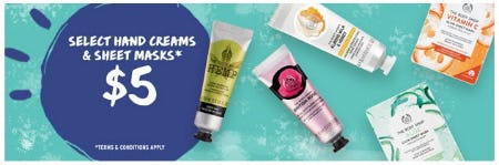 Select Hand Creams & Sheet Masks $5 from The Body Shop