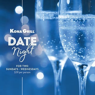 The Perfect Date Night from Kona Grill