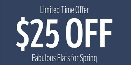 $25 Off Fabulous Flats for Spring