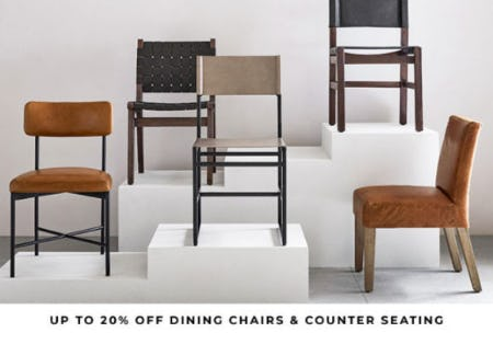 Up to 20% Off Dining Chairs & Counter Seating