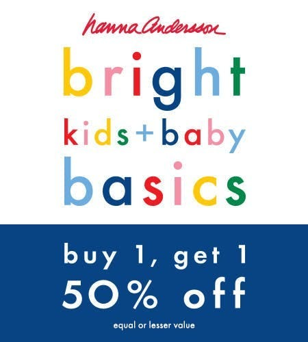 bright kids basics - buy 1, get 1 50% off