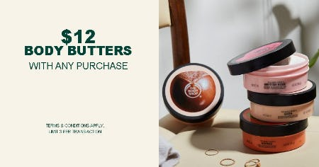 $12 Body Butters With Any Purchase from The Body Shop