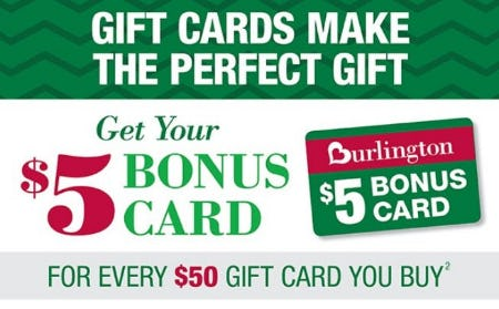 Get your $5 Bonus Card from Burlington