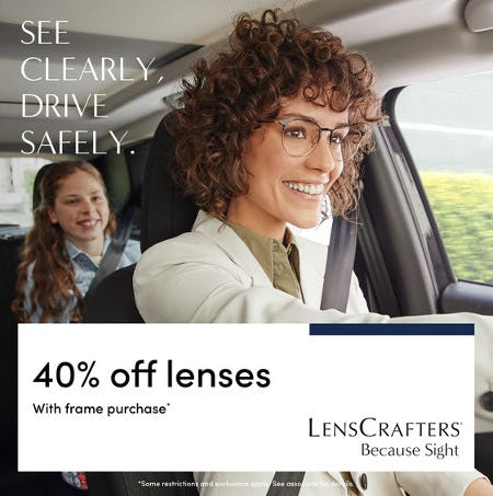 See clearly, drive safely. from LensCrafters