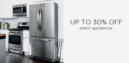 Up to 30% Off on Select Appliances
