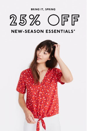 25% Off New-Season Essentials