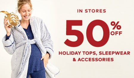 50% Off Holiday Tops, Sleepwear & Accessories from Motherhood Maternity