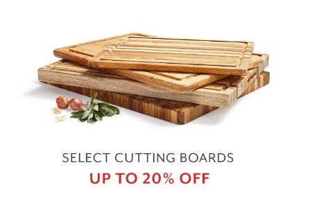 Up to 20% Off Select Cutting Boards