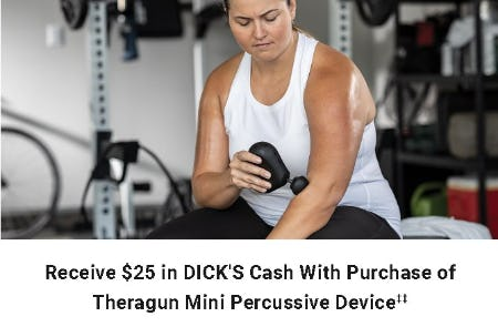 Receive $15 in DICK's Cash With Purchase of Theragun MIni Percussive Device from Dick's Sporting Goods