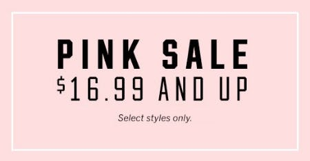 PINK Sale $16.99 And Up