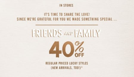 Friends & Family 40% Off from Lucky Brand Jeans