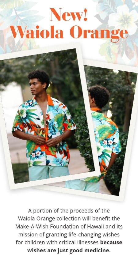 New! Waiola Orange Collection Benefiting Make-A-Wish Hawaii Chapter from Jams World