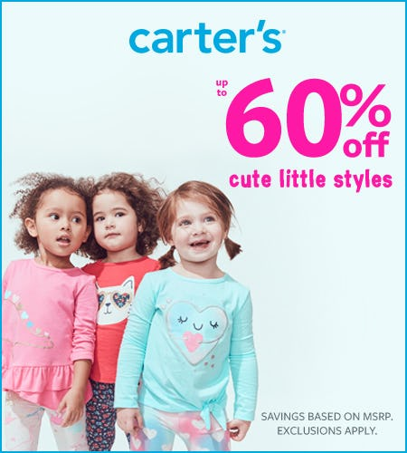 Lots to Love Up to 60% off New Arrivals from Carter's Oshkosh