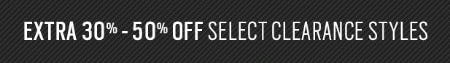 Extra 30%-50% Off Select Clearance Styles
