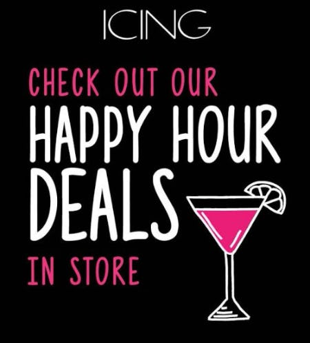 Check out our Happy Hour deals at ICING!