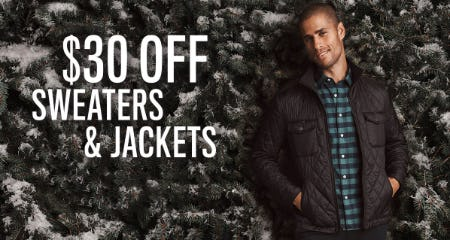 $30 Off on Sweaters & Jackets