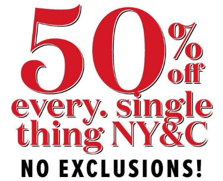 50% Off Every Single Thing NY&C from New York & Company
