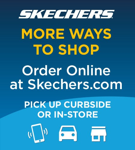 SKECHERS NOW HAS MORE WAYS TO SHOP! from Skechers