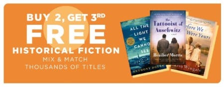 Buy 2, Get 3rd Free Historical Fiction from Books-A-Million