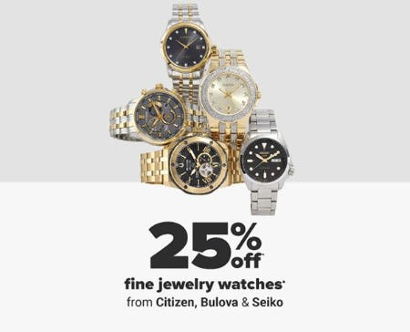 25% Off Fine Jewelry Watches from Belk
