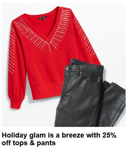 25% Off Tops & Pants from macy's