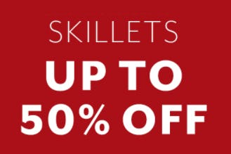 Up to 50% Off Skillets from Sur La Table
