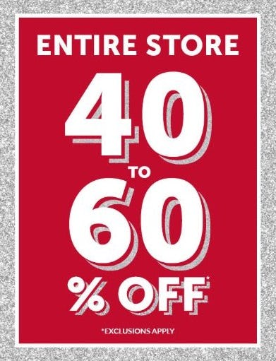 Entire Store: 40 to 60% Off
