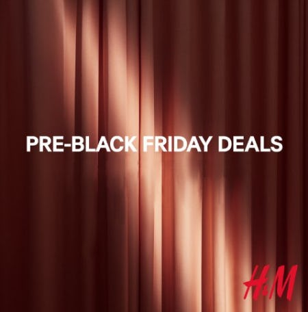 Pre Black Friday Deals from H&M