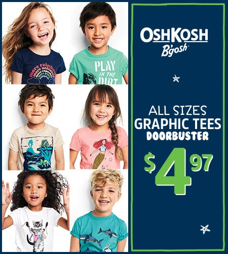 All Sizes Graphic Tees Doorbuster $4.97 from Oshkosh B'gosh