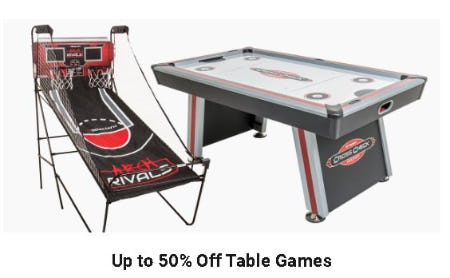 Up to 50% Off Table Games