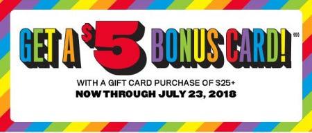 Get a $5 Bonus Card