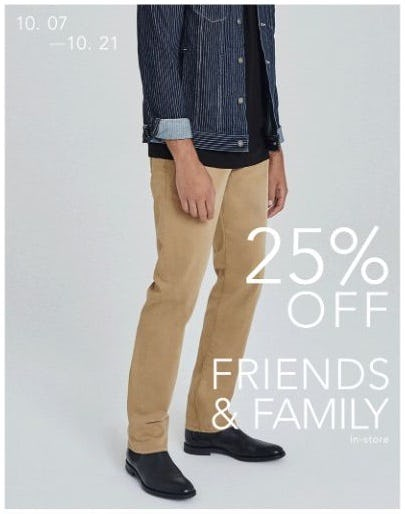 Friends & Family: 25% Off