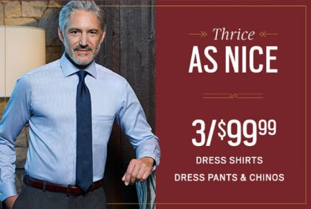 3/$99.99 Dress Shirts, Dress Pants & Chinos from Men's Wearhouse and Tux
