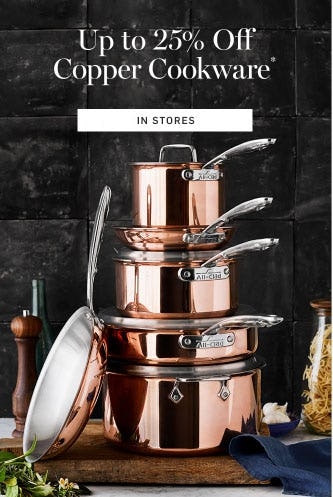 Up to 25% Off Copper Cookware from Williams-Sonoma
