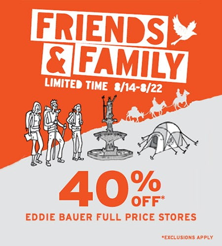 Friends & Family Event from Eddie Bauer
